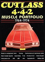 Cutlass And 4-4-2 Muscle Portfolio 1964-1974