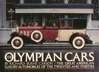 The Olympian Cars: The Great American Luxury Automobiles Of The Twenties & Thirties
