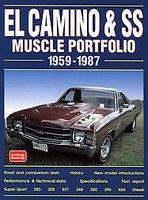 El Camino And SS Muscle Portfolio 1959-1987