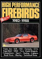 Pontiac High Performance Firebirds 1982-1988