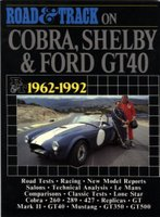 Road And Track On Cobra, Shelby And Ford GT40, 1962-1992