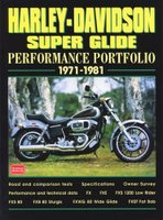Harley-Davidson Super Glide: Performance Portfolio 1971-1981