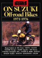 Cycle World On Suzuki Off-Road Bikes 1971-1976