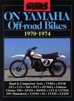Cycle World On Yamaha Off-Road Bikes 1970-1974