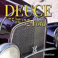 Deuce: 75 Years Of The '32 Ford