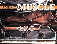 American Muscle: Muscle Cars From The Otis Chandler Collection