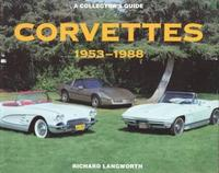 Corvettes 1953-1988: A Collector's Guide