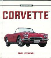 Corvette: The Complete Story