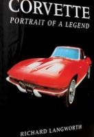 Corvette: Portrait Of A Legend