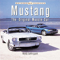Ford Mustang: The Original Muscle Car