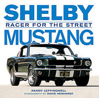 Shelby Mustang: Racer For The Street