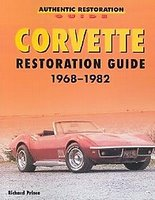 Corvette Restoration Guide 1968-1982