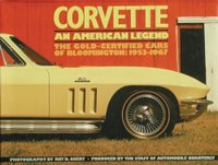 Corvette - An American Legend: The Gold-Certified Cars Of Bloomington 1953-1967
