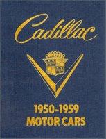 Cadillac: 1950 - 1959 Motor Cars