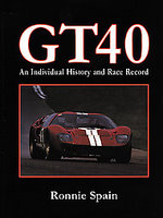 GT40: An Individual History And Race Record