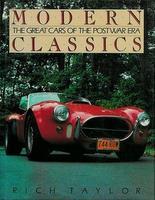 Modern Classics The Great Cars Of The Postwar Era