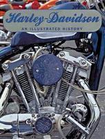 Harley-Davidson: An Illustrated History