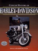 Concise Illustrated History Of Harley-Davidson