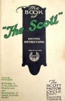 The Book Of The Scott: Instructions In The Care And Management Of Scott Motor Cycles 1940-41