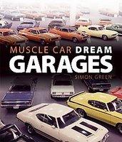 Muscle Car Dream Garages