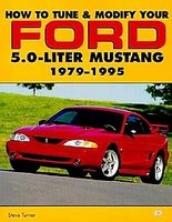 How To Tune & Modify Your Ford 5.0-Liter Mustang 1979-1995