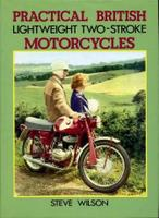 Practical British Lightweight Two-Stroke Motorcycles
