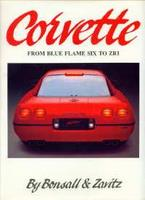 Corvette: From Blue-Flame Six To ZRL, The Complete Story