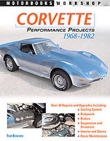 Corvette Performance Projects: 1968 - 1982
