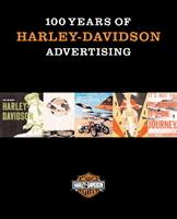 100 Years Of Harley-Davidson Advertising