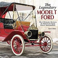 The Legendary Model T Ford
