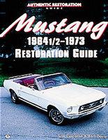 Mustang 1964 1/2 - 73 Restoration Guide