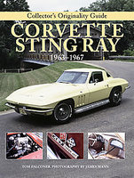 Original Corvette Sting Ray 1963-1967: The Restorer's Guide