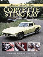 Original Corvette Sting Ray 1963-1967: The Restorer's Guide