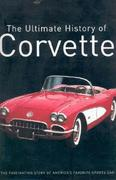 The Ultimate History Of Corvette