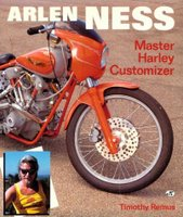 Arlen Ness: Master Harley Customizer