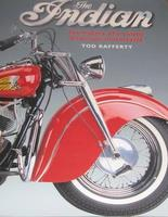 The Indian: The History Of A Classic American Motorcycle