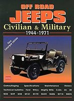 Off Road Jeeps: Civilian and Military, 1944-1971