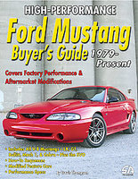 High-Performance Ford Mustang Buyer's Guide 1979-Present