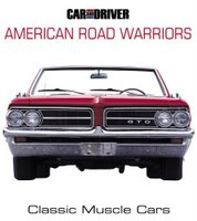 American Road Warriors: Classic Muscle Cars