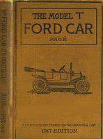 The Model T Ford Car: Its Construction, Operation And Repair, A Complete Practical Treatise
