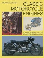 Classic Motorcycle Engines: A New Perspective On 20 Outstanding Designs