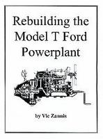 Rebuilding the Model T Ford Powerplant