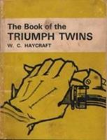 The Book Of The Triumph Twins
