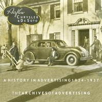 Airflow Chrysler & DeSoto: A History In Advertising 1934-37