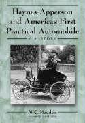 Haynes-Apperson And America's First Practical Automobile: A History