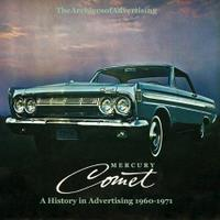 Mercury Comet: A History In Advertising 1960-1971