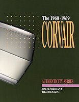 The Corvair 1960-1969: A Restorer's Guide To Authenticity