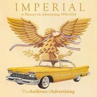 Chrysler Imperial: A History In Advertising 1950-1974