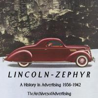 Lincoln Zephyr: A History In Advertising 1936-1942
