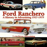 Ford Ranchero 1957-1979: A History In Advertising